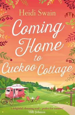 Coming Home to Cuckoo Cottage - Swain, Heidi