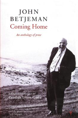 Coming Home - Betjeman, John, Sir