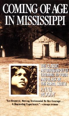 Coming of Age in Mississippi - Moody, Anne