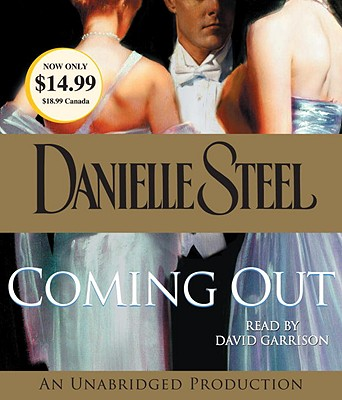 Coming Out - Steel, Danielle, and Garrison, David (Read by)
