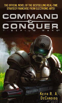 Command And Conquer: Tiberium Wars - DeCandido, Keith R. A.
