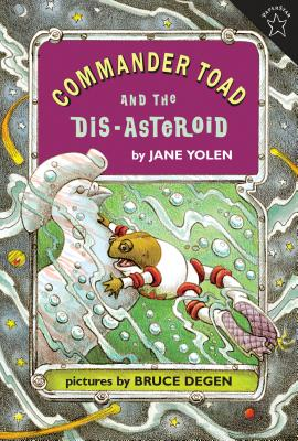 Commander Toad and the Dis-Asteroid - Yolen, Jane