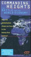 Commanding Heights: The Battle for the World Economy - Greg Barker; William Cran