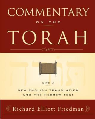 Commentary on the Torah - Friedman, Richard Elliott