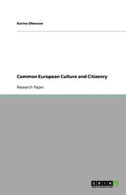Common European Culture and Citizenry - Oborune, Karina
