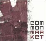 Common Market [Bonus Track]