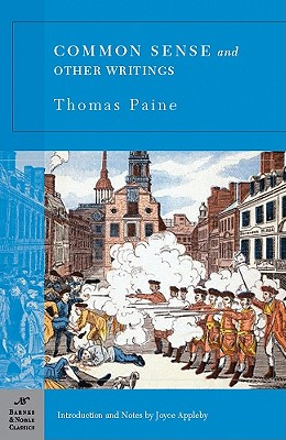 Common Sense and Other Writings - Paine, Thomas, and Appleby, Joyce (Notes by)