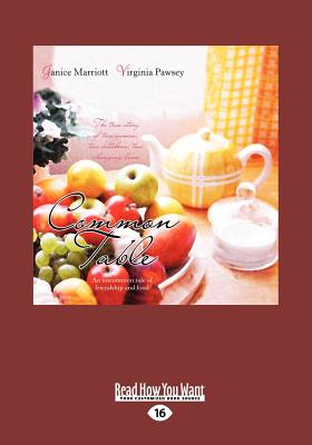 Common Table (Large Print 16pt) - Virginia Pawsey, Janice Marriott and