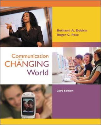 Communication in a Changing World - Dobkin, Bethami A