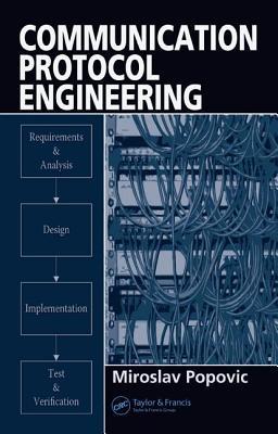 Communication Protocol Engineering - Popovic, Miroslav