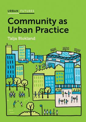 Community as Urban Practice - Blokland, Talja
