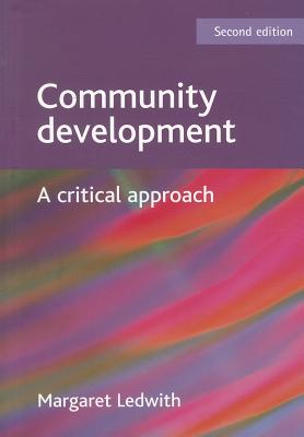 Community development: A critical approach - Ledwith, Margaret