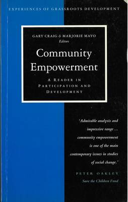 Community Empowerment: A Reader in Participation and Development - Craig, Gary (Editor), and Mayo, Marjorie (Editor)