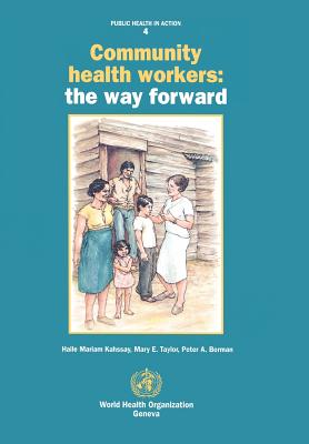 Community Health Workers: The Way Forward - Berman, P a