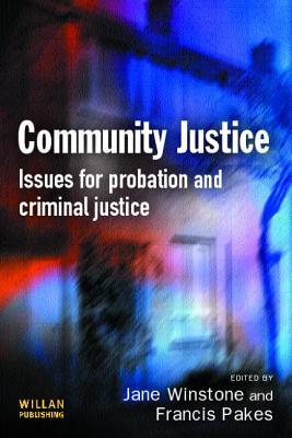 Community Justice - Winstone, Jane (Editor)