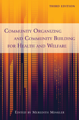 Community Organizing and Community Building for Health and Welfare - Minkler, Meredith (Editor)