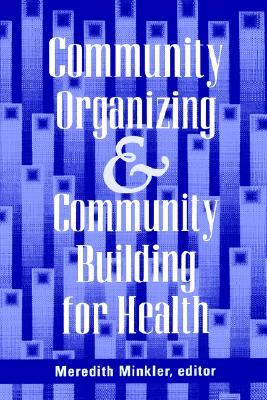 Community Organizing - Minkler, Meredith (Editor)