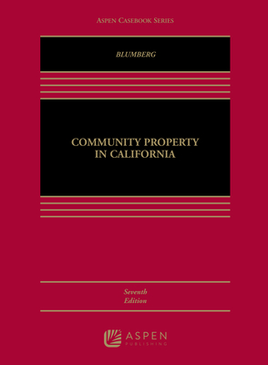 Community Property in California - Blumberg, Grace Ganz