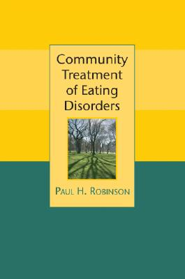 Community Treatment of Eating Disorders - Robinson