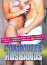 Commuter Husbands - Derek Ford