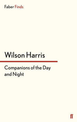 Companions of the Day and Night - Harris, Wilson