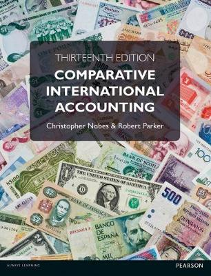 Comparative International Accounting - Nobes, Christopher, and Parker, Robert B.