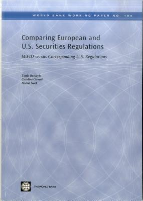 Comparing European and U.S. Securities Regulations - Boskovic, Tanja, and Cerruti, Caroline, and Noel, Michel