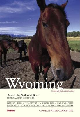 Compass American Guides: Wyoming - Burt, Nathaniel