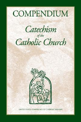 Compendium: Catechism of the Catholic Church - USCCB Publishing (Creator)