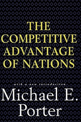 Competitive Advantage of Nations - Porter, Michael E