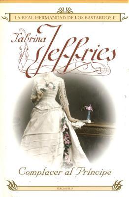 Complacer Al Principe - Jeffries, Sabrina