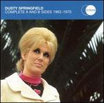 Complete A and B Sides 1963-1970 - Dusty Springfield