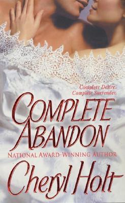 Complete Abandon - Holt, Cheryl
