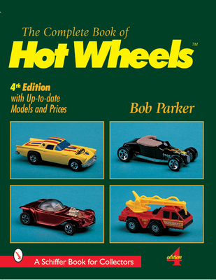 Complete Book of Hot Wheels - Parker, Bob