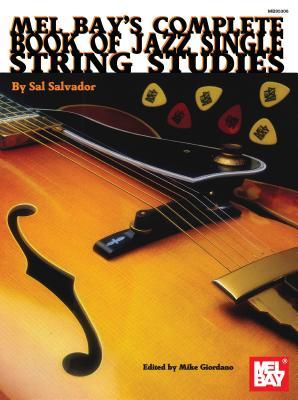 Complete Book of Jazz Single String Studies - Salvador, Sal