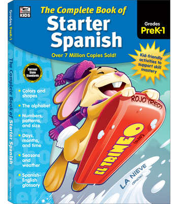 Complete Book of Starter Spanish, Grades Preschool - 1 - Thinking Kids (Compiled by)