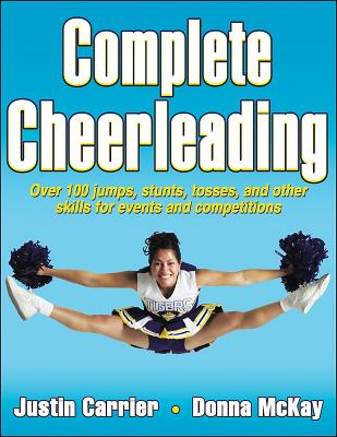 Complete Cheerleading - Carrier, Justin, and McKay, Donna