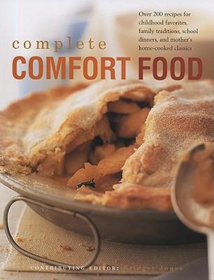 Complete Comfort Food - Jones, Bridget (Editor)