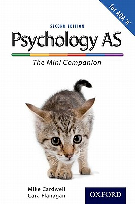 Complete Companions: AS Mini Companion for AQA A Psychology: ' - Cardwell, Mike, and Flanagan, Cara