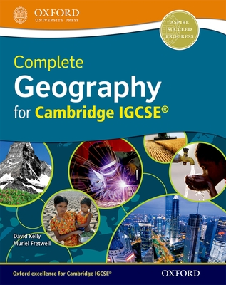 Complete Geography for Cambridge IGCSE: Online Student Book - Kelly, David, and Fretwell, Muriel