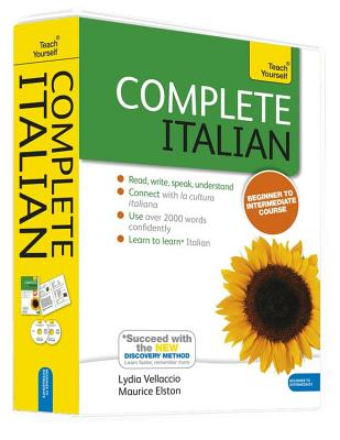 Complete Italian Beginner to Intermediate Book and Audio Course: Learn to read, write, speak and understand a new language with Teach Yourself - Boscolo, Clelia, and Vellaccio, Lydia, and Elston, Maurice