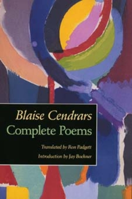 Complete Poems - Cendrars, Blaise