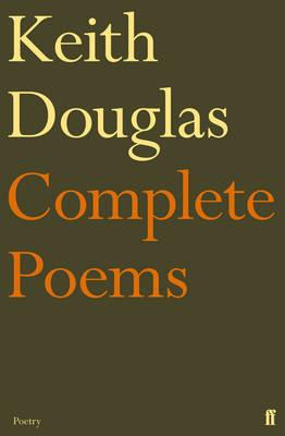 Complete Poems - Douglas, Keith Castellain