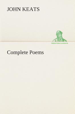 Complete Poems - Keats, John