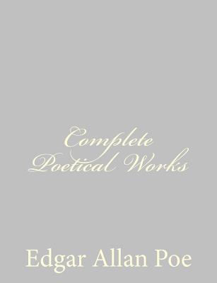 Complete Poetical Works - Poe, Edgar Allan