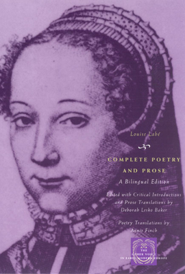 Complete Poetry and Prose - Labe, Louise