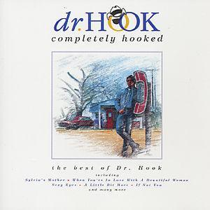 Completely Hooked: The Best of Dr. Hook - Dr. Hook