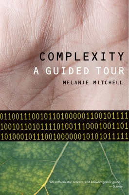 Complexity: A Guided Tour - Mitchell, Melanie