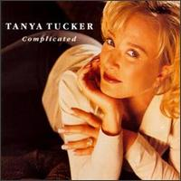Complicated - Tanya Tucker