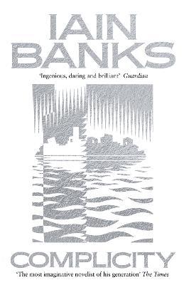 Complicity - Banks, Iain
